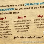 Dream Trip with Blogger to Malaysia (Contest)